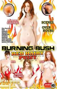 Burning Bush - Red Hairy Pussy