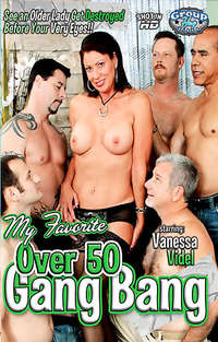 My Favorite Over 50 Gang Bang | Adult Rental