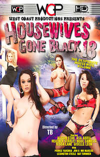 Housewives Gone Black #13 | Adult Rental
