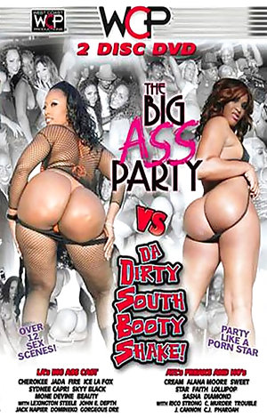 Big Ass Party Vs Da Dirty South Booty Shake! - Disc #1 Porn Video