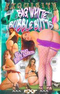 Big White Bubble Butts  | Adult Rental