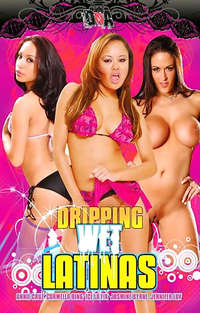 Dripping Wet Latinas | Adult Rental
