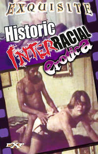 Historic Interracial Erotica