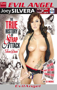 The True History of Strap Attack : Femdom - Disc #1 | Adult Rental