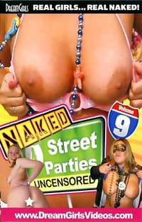 Naked Street Parties #9 | Adult Rental