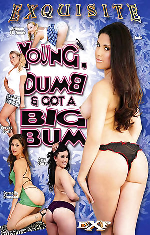 Young Dumb & Got A Big Bum  Porn Video