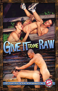 Give It To Me Raw | Adult Rental