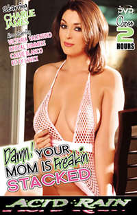 Damn! Your Mom is Freakin Stacked  | Adult Rental