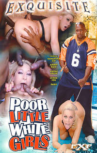 Poor Little White Girls | Adult Rental
