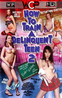 How To Train A Delinquent Teen #2 | Adult Rental