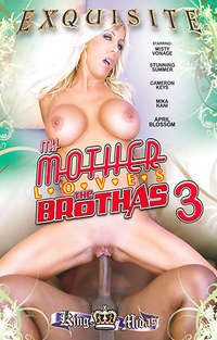 My Mother Loves The Brothas #3