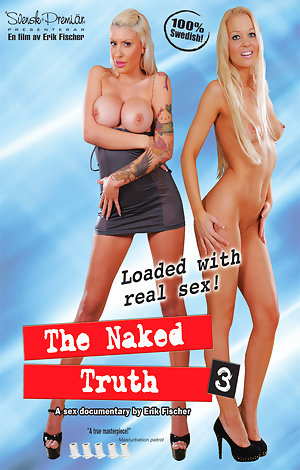 The Naked Truth #3 Porn Video Art