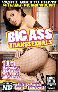 Big Ass Transsexuals  | Adult Rental
