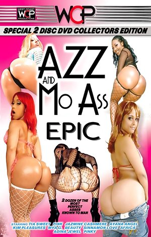 Azz And Mo Ass Epic - Disc #2 Porn Video Art