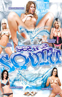 See Me Squirt | Adult Rental