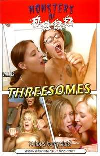 Monsters Of Jizz #15 - Threesomes  | Adult Rental