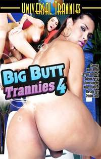Big Butt Trannies #4 | Adult Rental