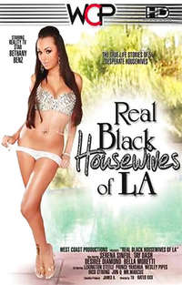 Real Black Housewives of LA  | Adult Rental