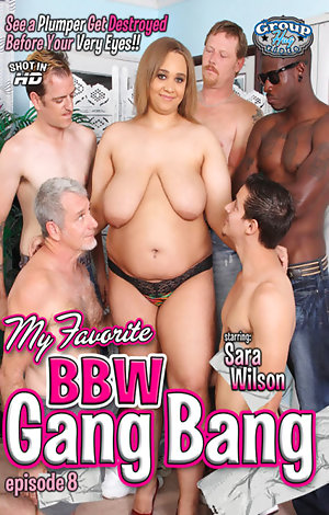 My Favorite BBW Gang Bang #8  Porn Video