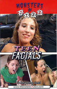 Monsters Of Jizz #17 - Teen Facials | Adult Rental