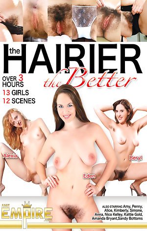 The Hairier The Better  Porn Video Art