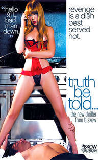 Truth Be Told  | Adult Rental