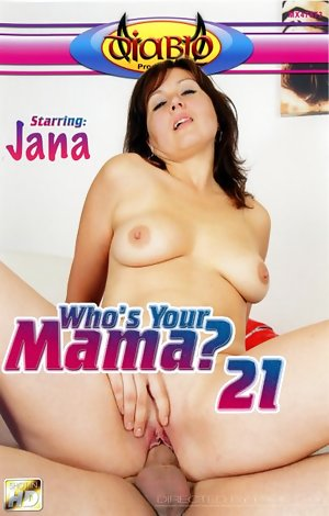 Who's Your Mama? #21  Porn Video Art