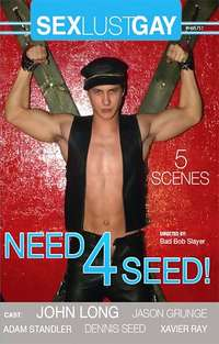 Need For Seed | Adult Rental