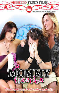 A Mommy Fixation  | Adult Rental