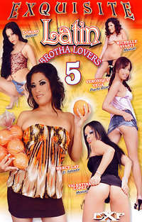 Latin Brotha Lovers #5  | Adult Rental