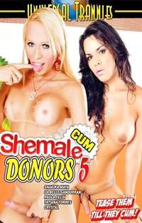Shemale Cum Donors #5  | Adult Rental