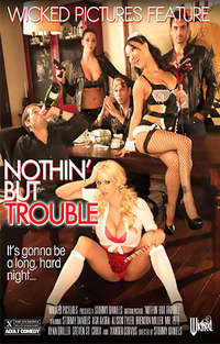 Nothin But Trouble | Adult Rental