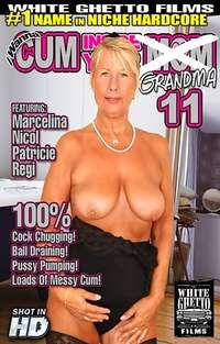 I Wanna Cum Inside Your Grandma #11