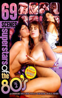 69 Scenes  - Superstars of the 80s #2  - Disc #1 | Adult Rental
