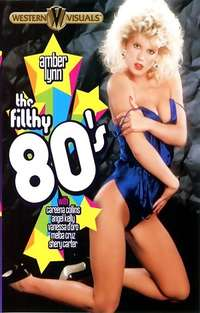 The Filthy 80's | Adult Rental