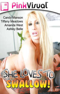 She Loves to Swallow | Adult Rental