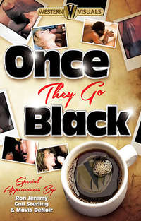 Once They Go Black | Adult Rental