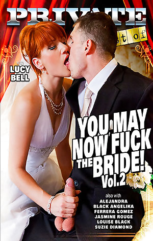 You May Now Fuck the Bride! #2 Porn Video Art