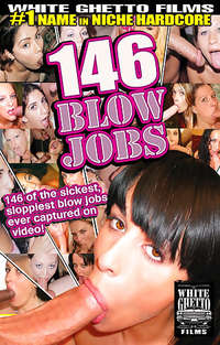 146 Blow Jobs | Adult Rental