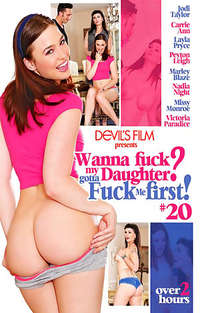 Wanna Fuck My Daughter? Gotta Fuck Me First! #20 | Adult Rental