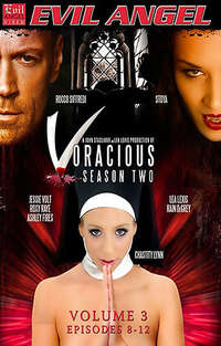 Voracious - Season #2 (Volume 3 - Episodes 8-12)  | Adult Rental