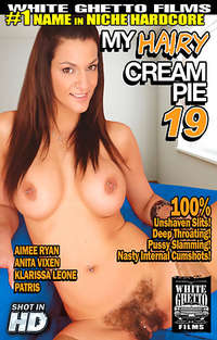 My Hairy Cream Pie #19  | Adult Rental