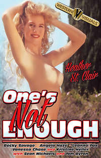 One's Not Enough | Adult Rental