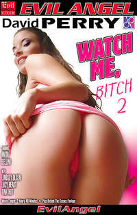 Watch Me Bitch #2
