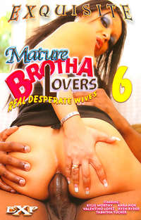 Mature Brotha Lovers #6 | Adult Rental