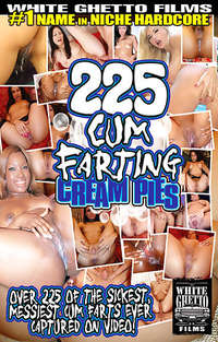 225 Cum Farting Cream Pies | Adult Rental