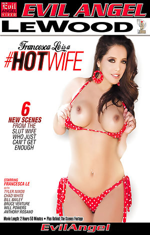 Francesca Le Is A Hotwife Porn Video