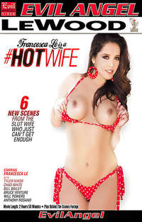 Francesca Le Is A Hotwife | Adult Rental
