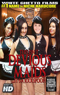 This Isn't Devious Maids...It's A XXX Spoof  | Adult Rental