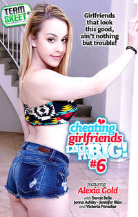 Cheating Girlfriends Like It Big #6